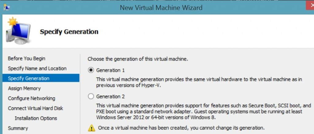Hyper-V Select Virtual Machine Generation